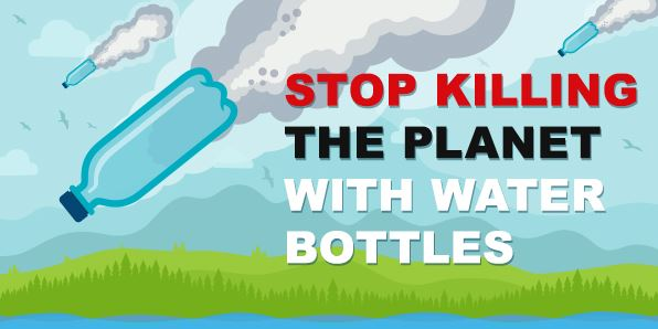Infographic: Stop Killing the Planet with Water Bottles